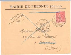 FRESNES Seine Lettre Entête Mairie 50c Semeuse Lignée Yv 199 Dest Bagnolet Retour Envoyeur 283 Ob 1932 - France