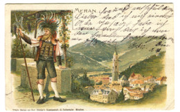 MERAN Merano Con Costume Tipo Gruss Aus Andata 1907 - Bolzano (Bozen)
