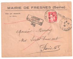 FRESNES Lettre Entête Mairie 50c Paix Ob 9 10 1934 Dest Paris Retour Envoyeur 30 Verso Marques Facteurs Et INCONNU - France