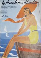 Rivista Di Moda Femminile - La Donna, La Casa, Il Bambino N. 7 - Agosto 1936 - Libri, Riviste, Fumetti