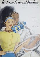 Rivista Di Moda Femminile - La Donna, La Casa, Il Bambino N. 5 - 1936 - Libri, Riviste, Fumetti