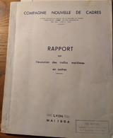 Rapport Sur L'Evolution Des Trafics Maritimes En Cadres_Compagnie Nouvelle De Cadres_Lyon_1954 - Books, Magazines, Comics