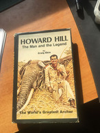 Howard Hill - The Man And The Legend - EKIN - Other