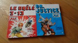 Anciennes BD / Le Grêlé 7-13 / DR. Justice N°s 1 Sélection PIF GADGET Avril 1973 Editions VAILLANT - Pif - Autres