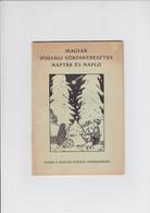 Magyar Ifjusagi Voroskeresztes Naptar Es Naplo - 1935 - Boeken, Tijdschriften, Stripverhalen