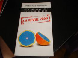 PROGRAMME DE LA REVUE 2008 - THEATRE ROYAL DES GALERIES - BRUXELLES - Programmes