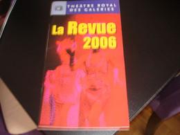 PROGRAMME DE LA REVUE 2006 - THEATRE ROYAL DES GALERIES - BRUXELLES - Programmes
