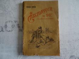 Historique Du 98e Régiment D'infanterie 1914-1918 - 1914-18