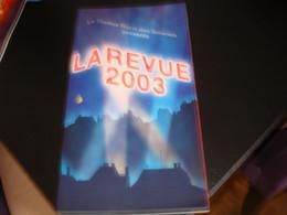 PROGRAMME DE LA REVUE 2003 AU THEATRE DES GALERIES  - BRUXELLES - Programmes