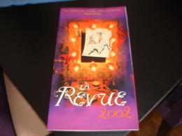 PROGRAMME DE LA REVUE 2002 AU THEATRE ROYAL DES GALERIES  - BRUXELLES - Programmes