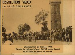N°2114  RRR DID4 DISSOLUTION VELOX CHAMPIONNAT FRANCE 1948 DEVANT LE CHATEAU D EAU CAPUT MENE DEVANT RIOLLAND - Pubblicitari