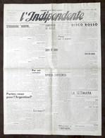 Giornale - L'Indipendente Corriere Della Valle D'Aosta - Anno II - N. 10 - 1947 - Libri, Riviste, Fumetti