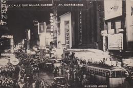 ARGENTINA - CARTOLINA -  BUENOS AIRES - LA CALLE QUE NUNCA DUERME - AV. CORRIENTES - Argentina