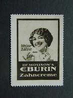 Reklamemarke Dr Mousson's Zahncreme EBURIN Dentifrice Dents Blanches Weisse Zahne - Vignetten (Erinnophilie)