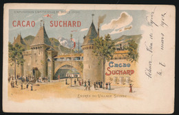 RECLAME   CACAO SUCHARD   EXPOSITION DE PARIS 1900   ENTREE DU VILLAGE SUISSE - Pubblicitari