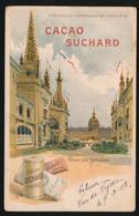 RECLAME   CACAO SUCHARD   EXPOSITION DE PARIS 1900   DOME DES INVALIDES   !!!!! PLIE   KREUK - Pubblicitari