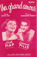 EDITH PIAF / MONNOT / J. PILLS - UN GRAND AMOUR - 1955 - BON ETAT - - Other