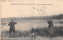 A-20-5046 : CHASSEURS LANDAIS DANS LES MARAIS DE SAINT-MICHEL-ESCALUS. CHASSE A TIR. - Sin Clasificación