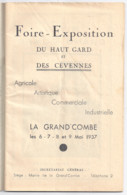 LA GRANDE COMBE LES 6.7.8.9 MAI 1937-FOIRE-EXPOSITION HAUT-GARD ET CEVENNES-COMMERCE ARTS AGRICULTURE INDUSTRIE - Programmes