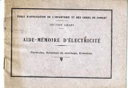 ECOLE D APPLICATION DE L INFANTERIE ET DES CHARS DE COMBAT - AIDE-MEMOIRE D ELECTRICITE (petit Manuel) - Vecchi Documenti