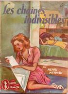 Les Chaînes Indivisibles Par Henri Mervan - Collection Tanagra - Romantici