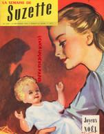 LA SEMAINE DE SUZETTE- N° 109-24  DECEMBRE 1959-  JOYEUX NOEL - POUPEE BLEUETTE ROSETTE ET BAMBINO- SKI - Ohne Zuordnung