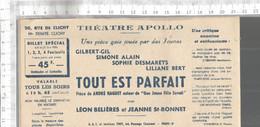 PG / Vintage // TICKET ENTREE THEATRE PARIS  @@ THEATRE APOLLO @@ TOUT EST PARFAIT   DESMARET - Toegangskaarten