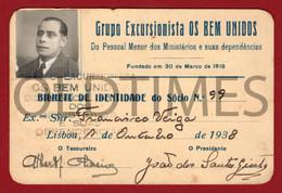 """PORTUGAL - LISBOA - GRUPO EXCURSIONISTA """"OS BEM UNIDOS"""" - PESSOAL MENOR DOS MINISTERIOS - BILHETE DE IDENTIDADE - 1938 - Vecchi Documenti"""