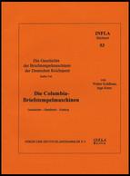 PHIL. LITERATUR Die Columbia-Briefstempelmaschine, Geschichte - Handbuch - Katalog, Heft 53, 2003, Infla-Berlin, 132 Sei - Philatelie Und Postgeschichte