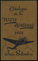 PHIL. LITERATUR Catalogue De La Poste Aerienne Et De Tout Ce Qui S`y Rapporte, 8. Edition, 1954, Jean Silombra, 668 Seit - Philatelie Und Postgeschichte