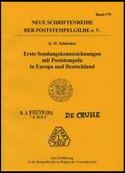 PHIL. LITERATUR Erste Sendungskennzeichnungen Mit Poststempeln In Europa Und Deutschland - Eine Einführung In Die Stempe - Philatelie Und Postgeschichte