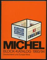 PHIL. KATALOGE Michel: Block-Katalog 1993/94, Deutschland Und Europa West - Philatelie Und Postgeschichte