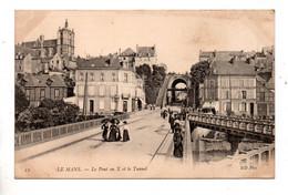 72 - LE MANS . LE PONT EN X ET LE TUNEL - Réf. N°10847 - - Le Mans