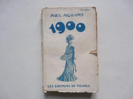LES EDITIONS DE FRANCE : Paul MORAND 1900 - Storia