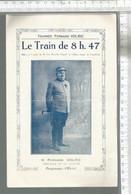PG / Vintage //   PROGRAMME TOURNEES Fernand VOLRIC @@ LE TRAIN DE 8h47 @@@ FIGNOLITA LUXEUIL - Programmes