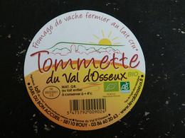 ETIQUETTE FROMAGE TOMMETTE DU VAL D'OSSEUX BIO - EARL DU BON ACCUEIL ROUY NIEVRE - Käse