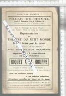 PG / Vintage //  PROGRAMME Théâtre Du Petit Monde 1934 @@ RIQUET A LA HOUPPE @@ ENFANTS - Programmes