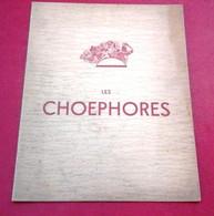 "Programme Grande Salle Pleyel 1937 ""Les Choephores"" Eschyle Maria Malandrino Eve Francis Fanny Robiane M Lupovici - Programmes"