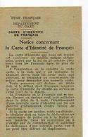 C 10  1940/45 Papier état Français Notice Concernant Carte D'identité De Français Département Du Gard - Guerre De 1939-45
