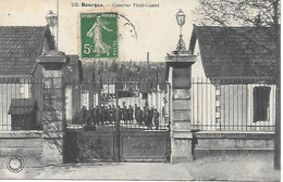 18 - BOURGES - 1913 - Caserne Vieil Castel - Très Bon état - Bourges