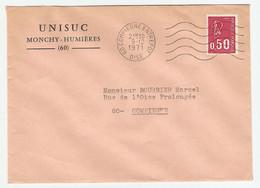LETTRE COMPIEGNE 9/12/1971 UNISUC MONCHY HUMIERES OISE POUR COMPIEGNE - Y & T BÉQUET 1664 - 2 Scans - - 1961-....