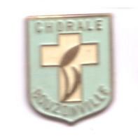 FF382 Pin's Bouzonville Meurthe Moselle Chorale Religion Catholique Achat Immédiat - Music