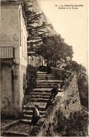 CPA La Ste-BAUME Arrivee A La Grotte (987339) - Saint-Maximin-la-Sainte-Baume