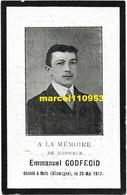 Godfroid Emmanuel - Deux-Acren 1892/ Metz (Allemagne 1917 ) Guerre 14/18 - Esquela