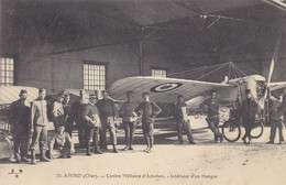 18 - Camp D'AVORD (Cher)  70 Centre Militaire D'Aviation - Intérieur D'un Hangar - Avord