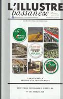 Rivista Bimestrale Marzo 2020 - L'Illustre Bassanese I 100 Anni Della Sezione A.N.A. Monte Grappa - - Libri, Riviste, Fumetti