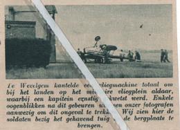 WEVELGEM..1935..OP HET MILITAIRE  VLIEGPLEIN KANTELDE  EEN VLIEGTUIG BIJ HET LANDEN - Non Classificati