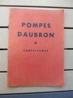 Catalogue Pompes Daubron Centrifuges 1937 - France