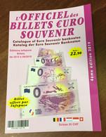 CATALOGUE L'OFFICIEL DES BILLETS 0 EURO SOUVENIR 2019 COTATION & RÉFÉRENCE 0 EURO SCHEIN MONEY BANKNOTE - EURO
