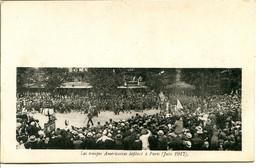 Militaria - 75008 PARIS - Les Troupes Américaines Défilent - Juin 1917 - Paris (08)